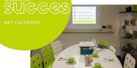 Workshop Succes met Facebook op vrijdag 21 oktober 2016